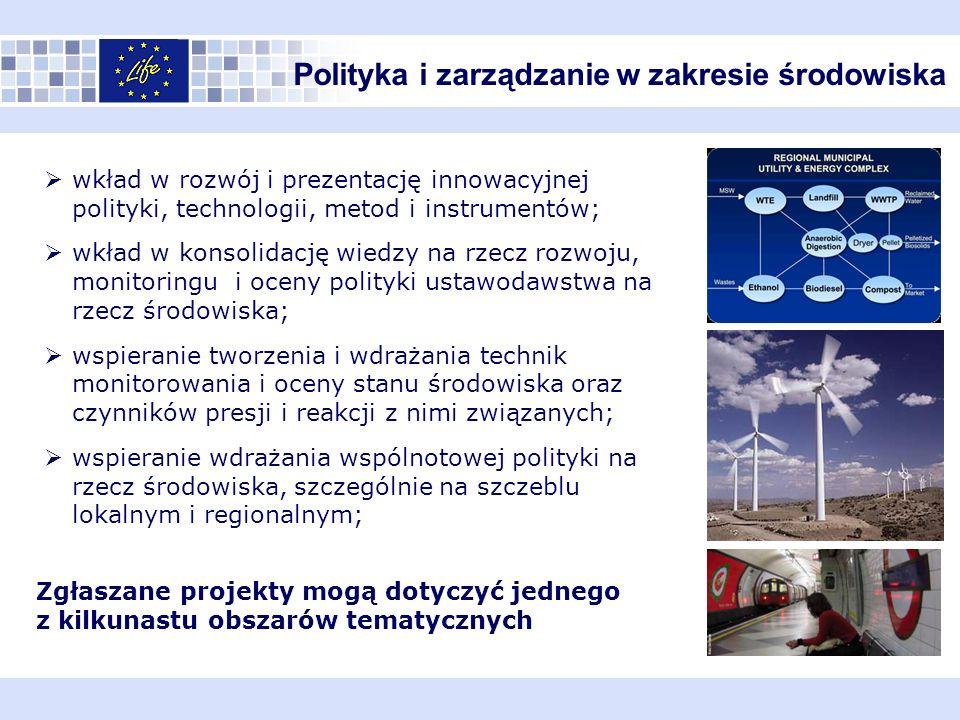 Polityka i zarządzanie w zakresie środowiska wkład w rozwój i prezentację innowacyjnej polityki, technologii, metod i instrumentów; wkład w konsolidac