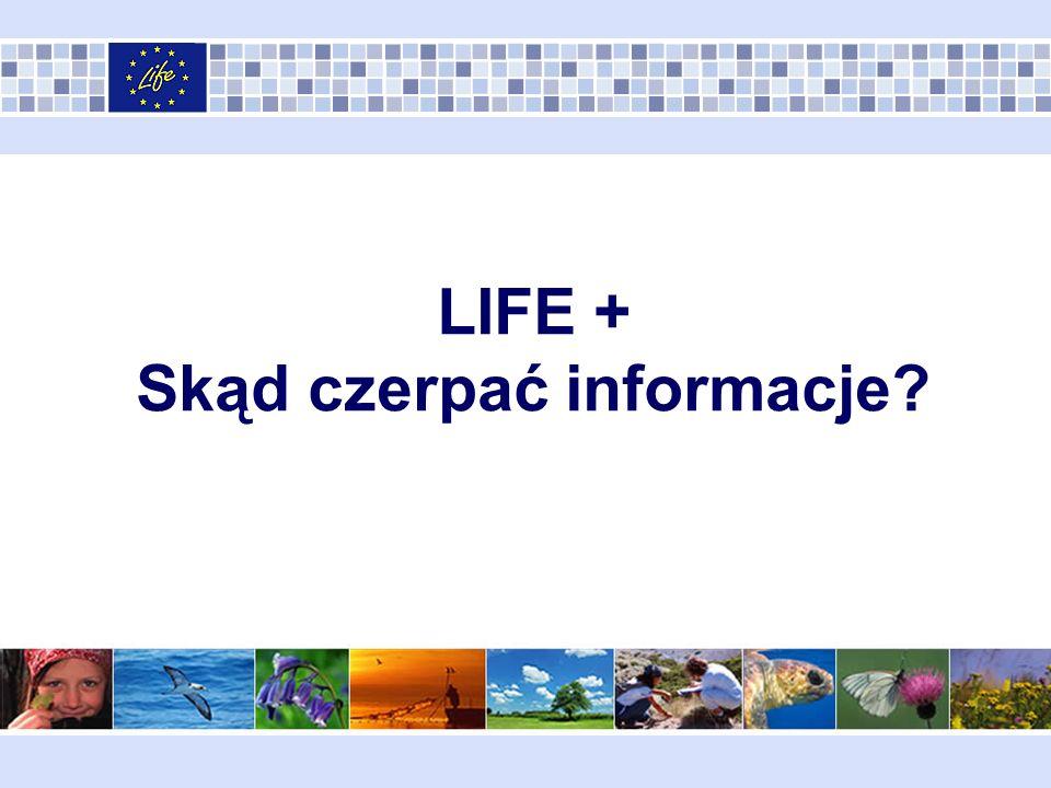 LIFE + Skąd czerpać informacje?