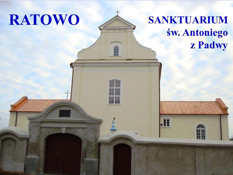 Serdecznie zapraszam pielgrzymów oraz wszystkich ludzi szukających Boga lub odpoczynku www.sanktuarium-ratowo.pl Rektor Sanktuarium ks.