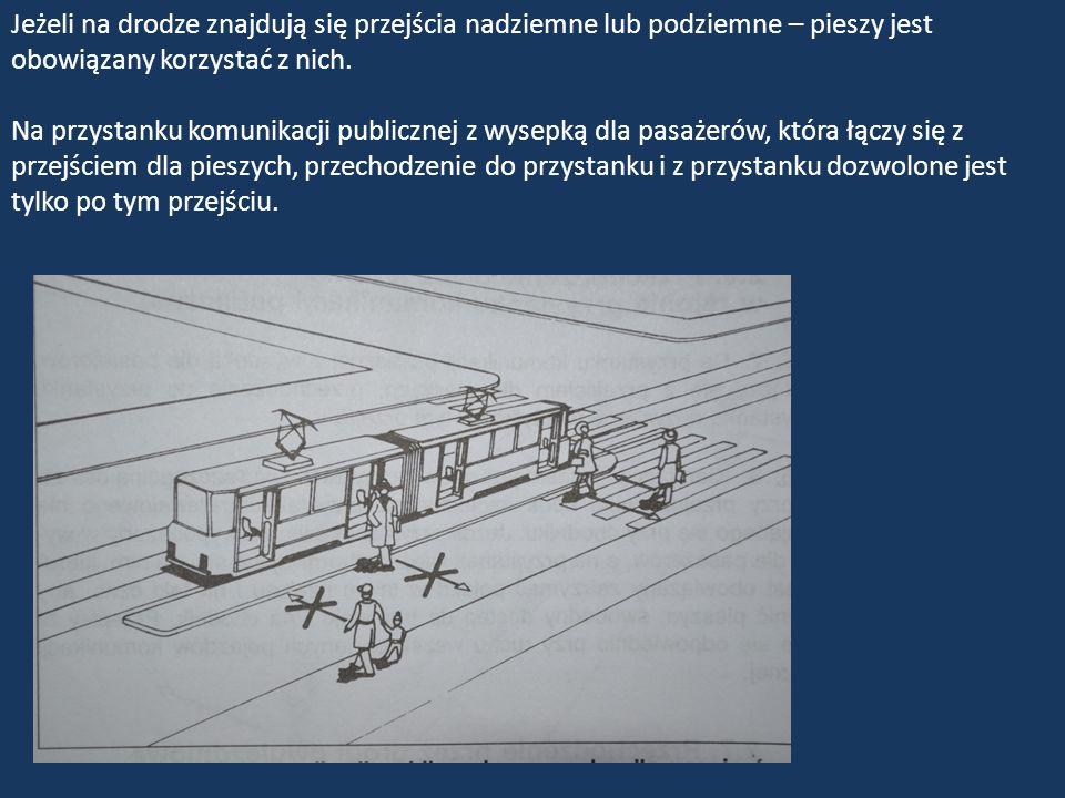 Kierujący pojazdem jest obowiązany zachować szczególną ostrożność przy przejeżdżaniu obok oznaczonego przystanku tramwajowego nie znajdującego się przy chodniku.