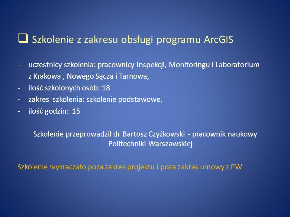 Szkolenie z zakresu obsługi programu ArcGIS -uczestnicy szkolenia: pracownicy Inspekcji, Monitoringu i Laboratorium z Krakowa, Nowego Sącza i Tarnowa,