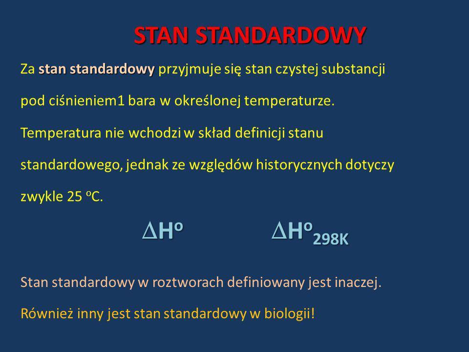 STAN STANDARDOWY stan standardowy Za stan standardowy przyjmuje się stan czystej substancji pod ciśnieniem1 bara w określonej temperaturze. Temperatur