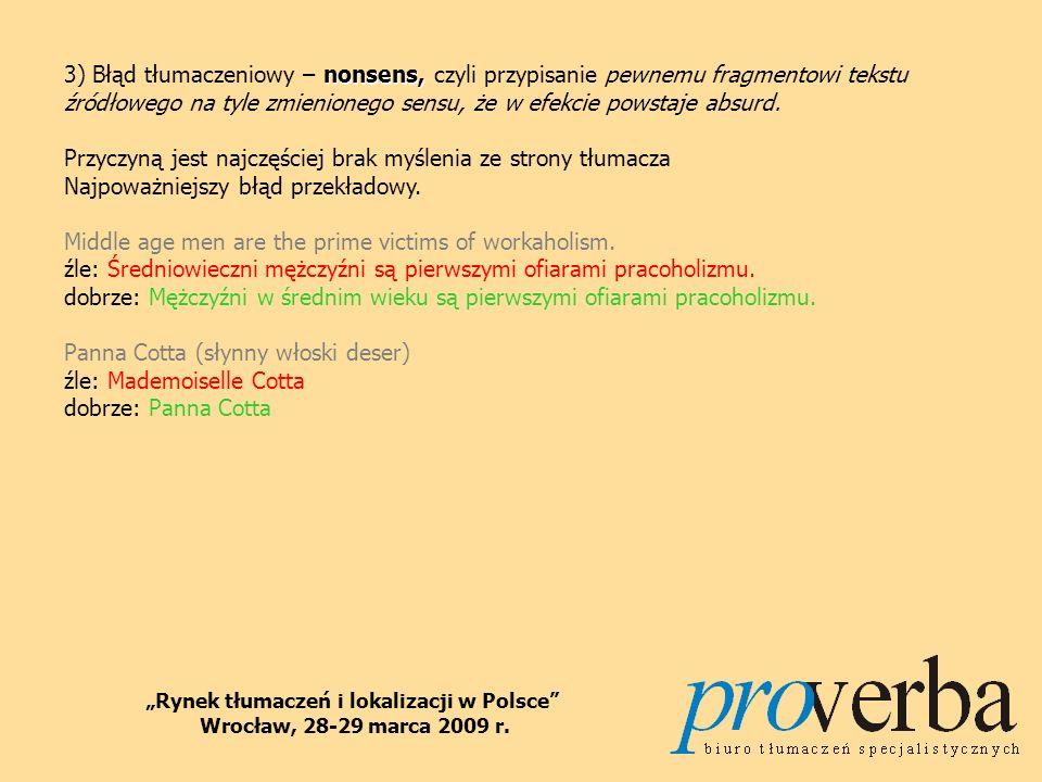 Rynek tłumaczeń i lokalizacji w Polsce Wrocław, 28-29 marca 2009 r.
