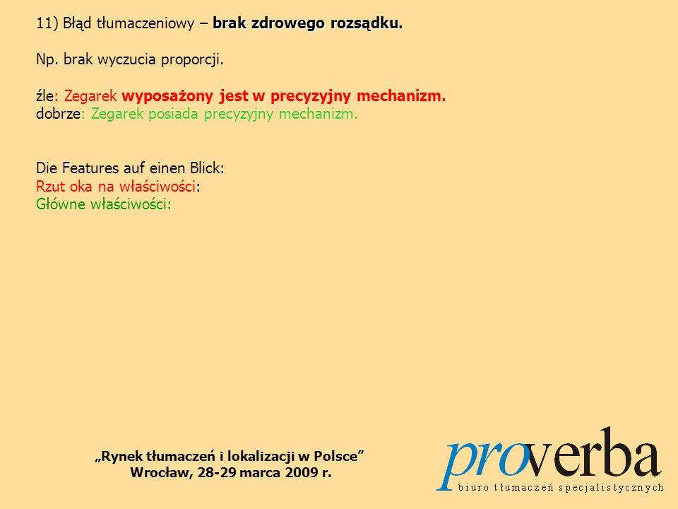 TECHNIKI TŁUMACZENIOWE Rynek tłumaczeń i lokalizacji w Polsce Wrocław, 28-29 marca 2009 r.