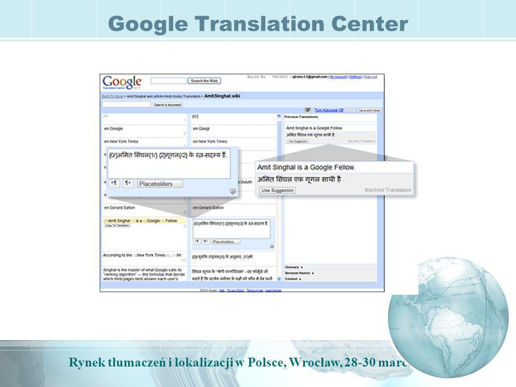 Rynek tłumaczeń i lokalizacji w Polsce, Wrocław, 28-30 marca, 2009 Google Translation Center