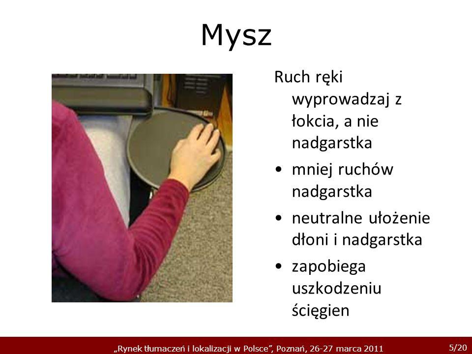 46/20 Rynek tłumaczeń i lokalizacji w Polsce, Poznań, 26-27 marca 2011 Makko Ho