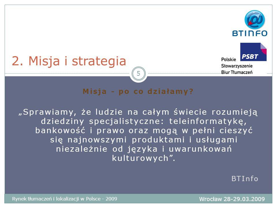 Modele biznesowe MLV czy SLV Lokalizator: Moravia Specjalista: BTInfo Tłumaczenia przysięgłe: www.przysiegle.pl Najtaniej: tanietlumaczenia.pl, www.tanie- tlumaczenia.pltanietlumaczenia.pl Najszybciej: www.szybkietlumaczenia.pl 2.