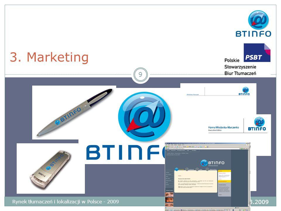 3. Marketing Wrocław 28-29.03.2009 Rynek tłumaczeń i lokalizacji w Polsce - 2009 9