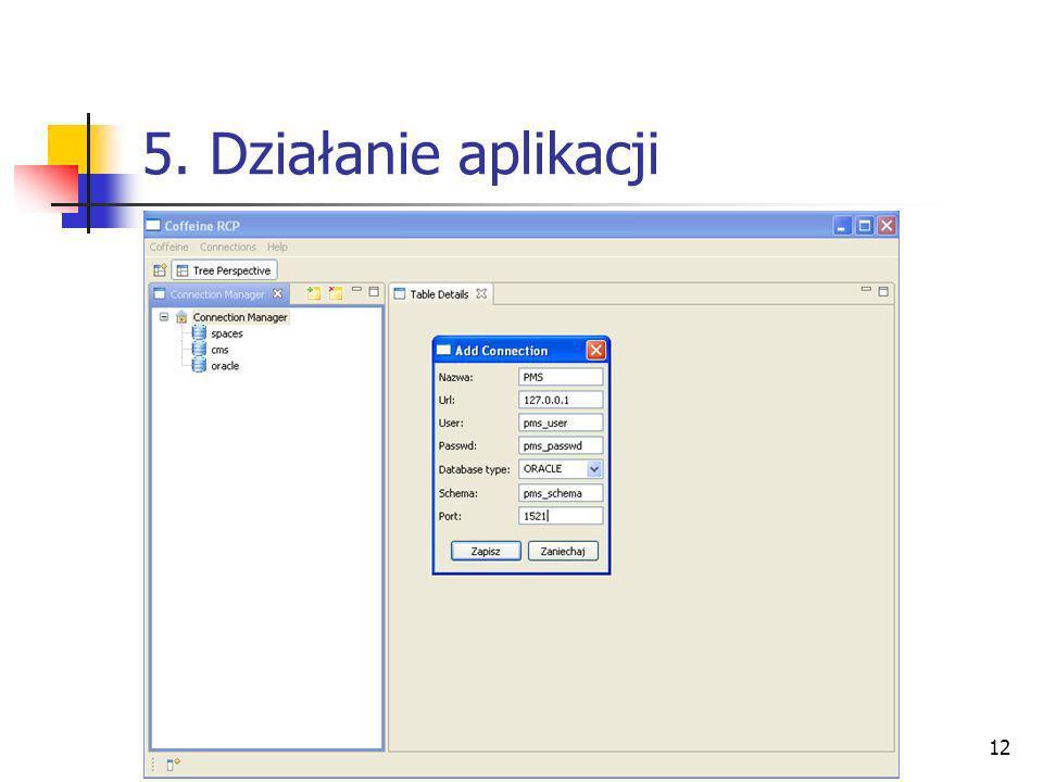 12 5. Działanie aplikacji