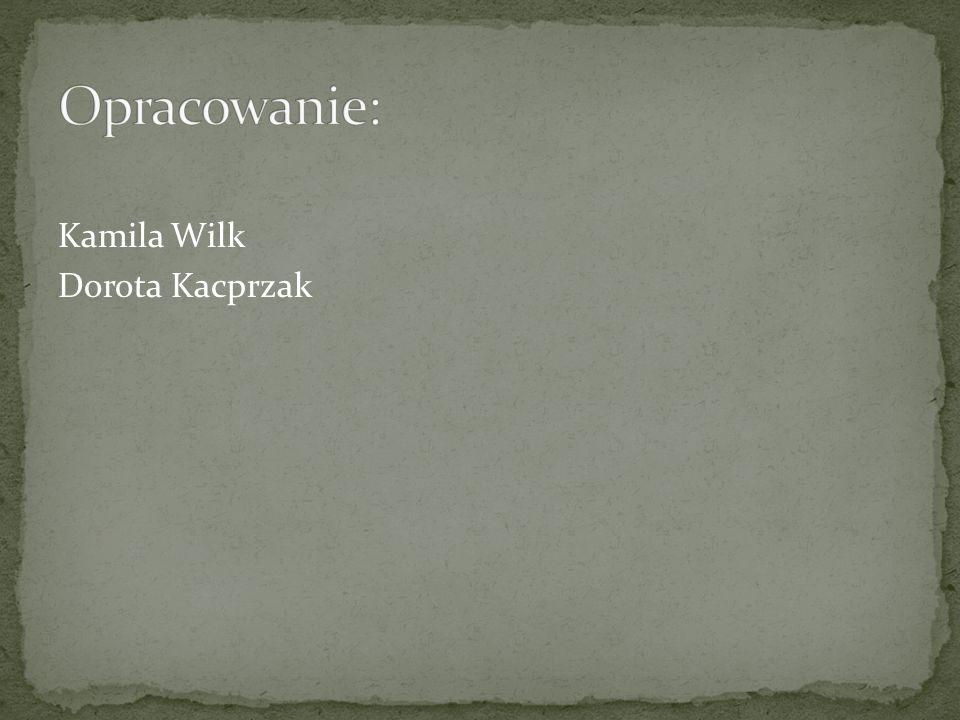 Kamila Wilk Dorota Kacprzak