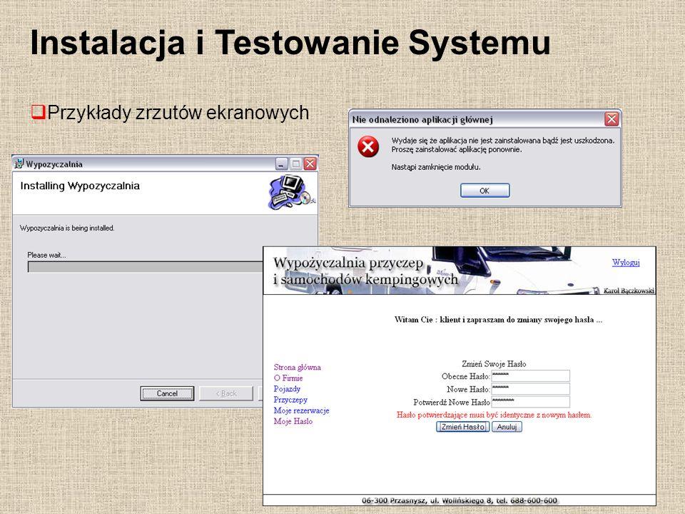 Instalacja i Testowanie Systemu Przykłady zrzutów ekranowych