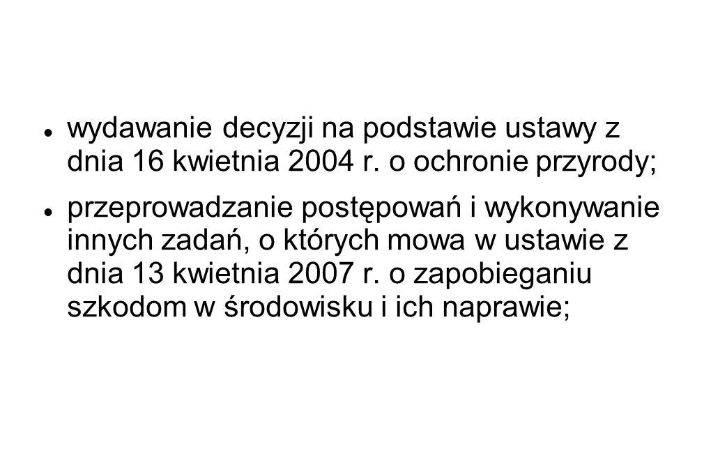 wydawanie decyzji na podstawie ustawy z dnia 16 kwietnia 2004 r.