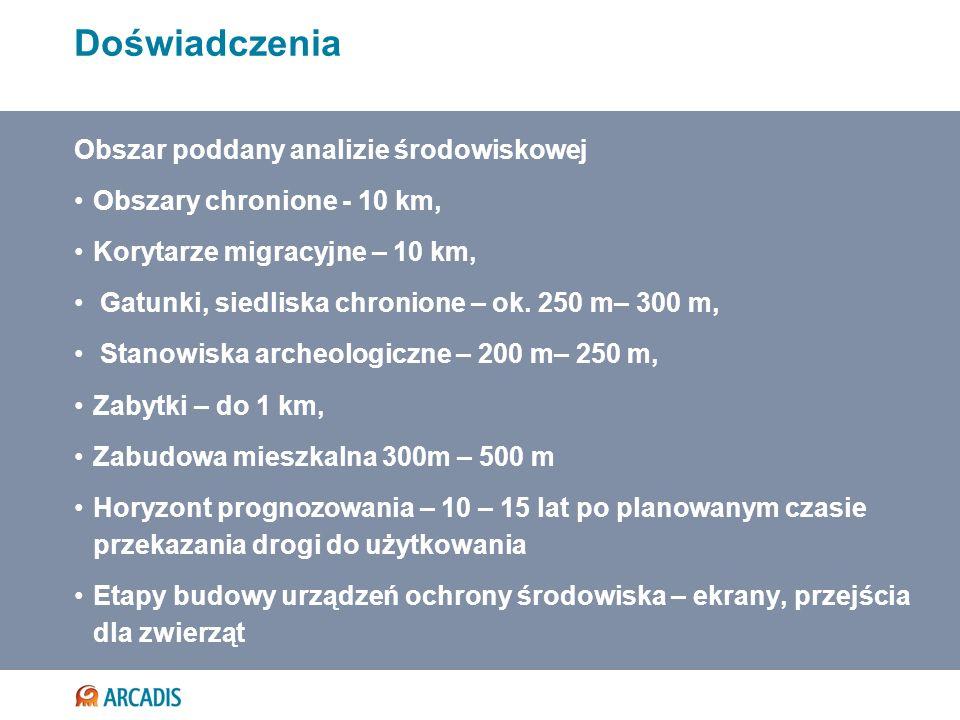 Obszar poddany analizie środowiskowej Obszary chronione - 10 km, Korytarze migracyjne – 10 km, Gatunki, siedliska chronione – ok. 250 m– 300 m, Stanow