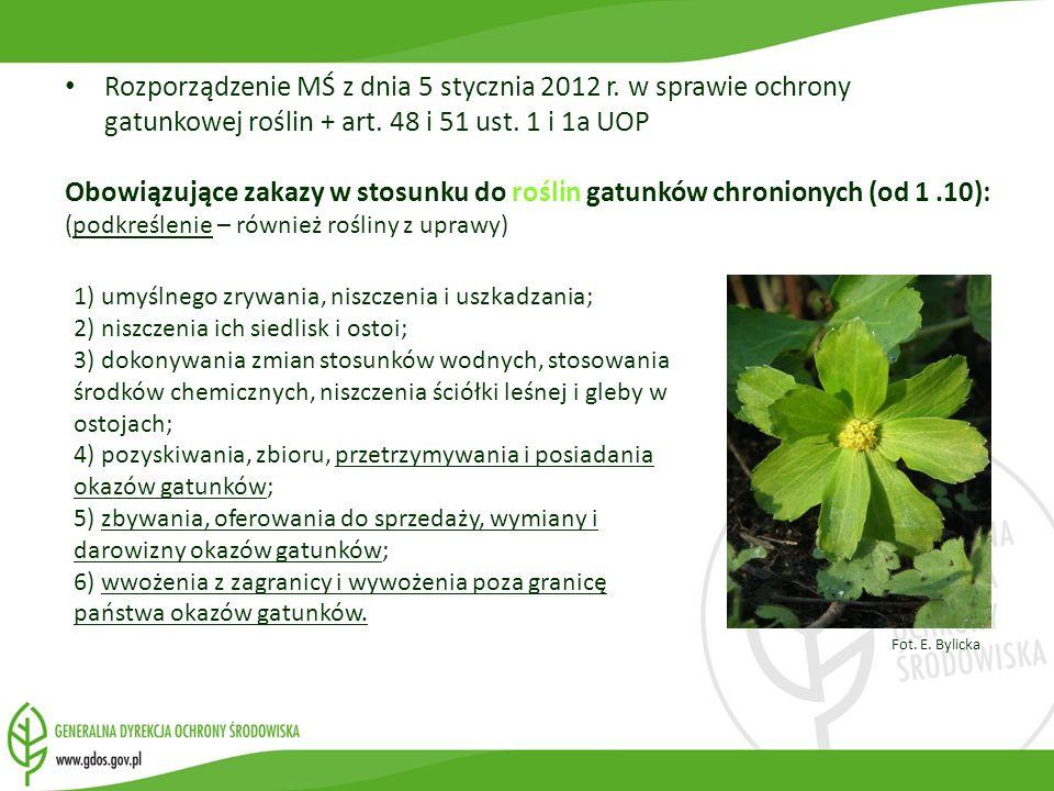 Rozporządzenie MŚ z dnia 5 stycznia 2012 r. w sprawie ochrony gatunkowej roślin + art. 48 i 51 ust. 1 i 1a UOP Obowiązujące zakazy w stosunku do rośli