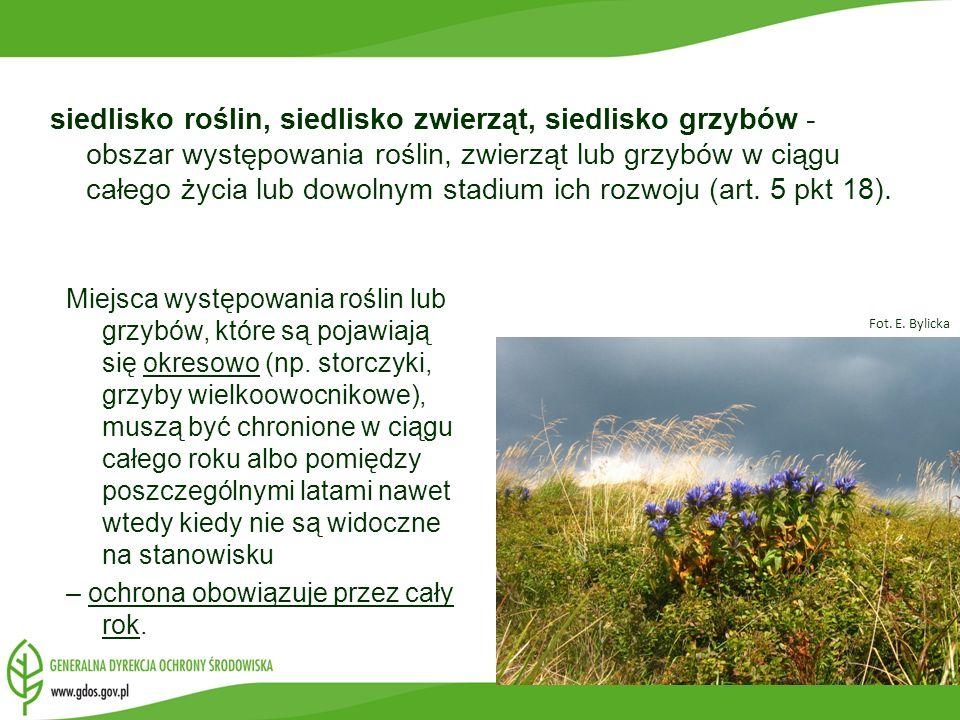 siedlisko roślin, siedlisko zwierząt, siedlisko grzybów - obszar występowania roślin, zwierząt lub grzybów w ciągu całego życia lub dowolnym stadium i