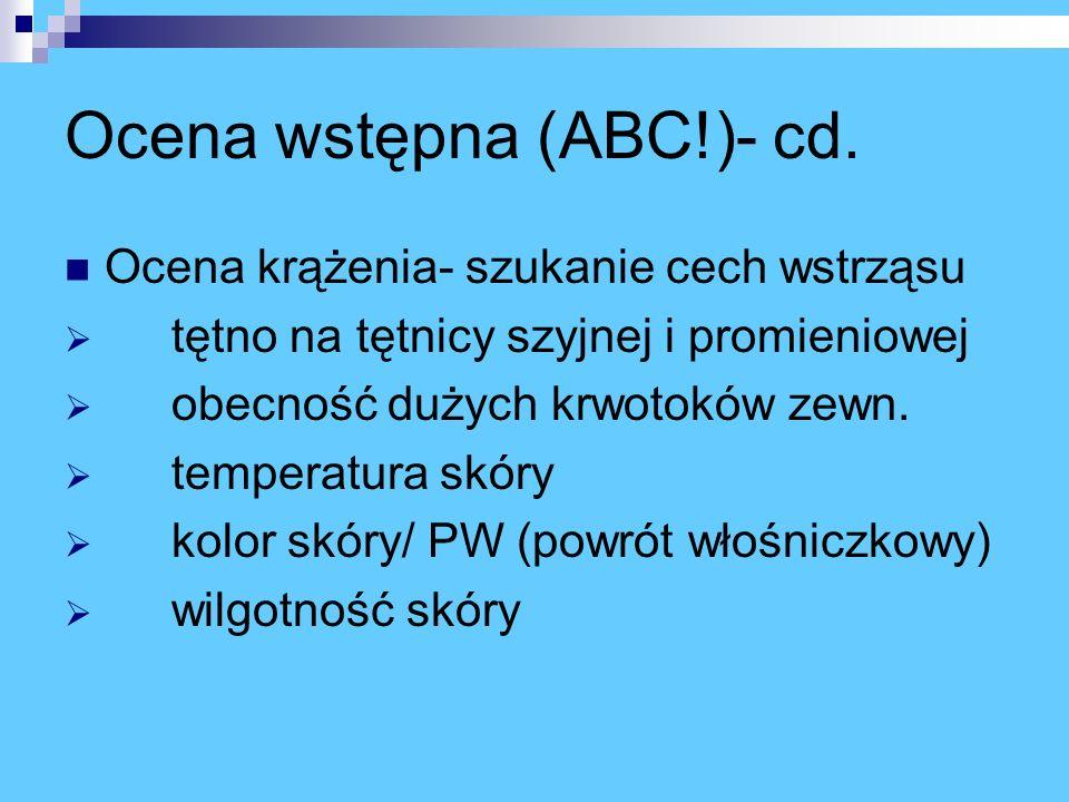 Ocena wstępna (ABC!)- cd.