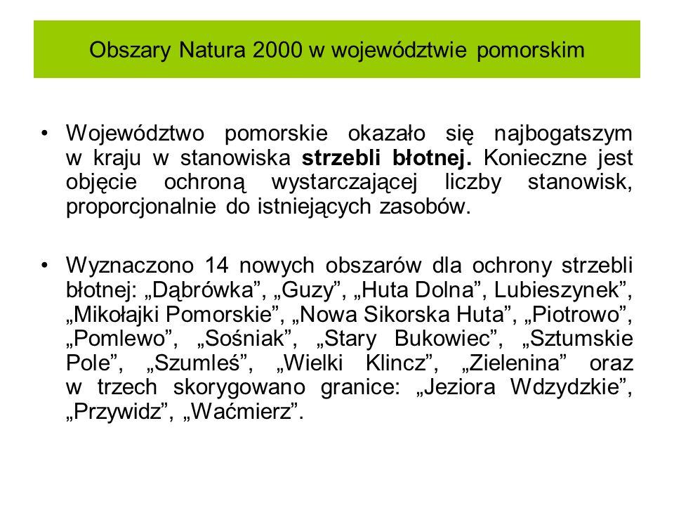 Obszary Natura 2000 w województwie pomorskim Województwo pomorskie okazało się najbogatszym w kraju w stanowiska strzebli błotnej. Konieczne jest obję