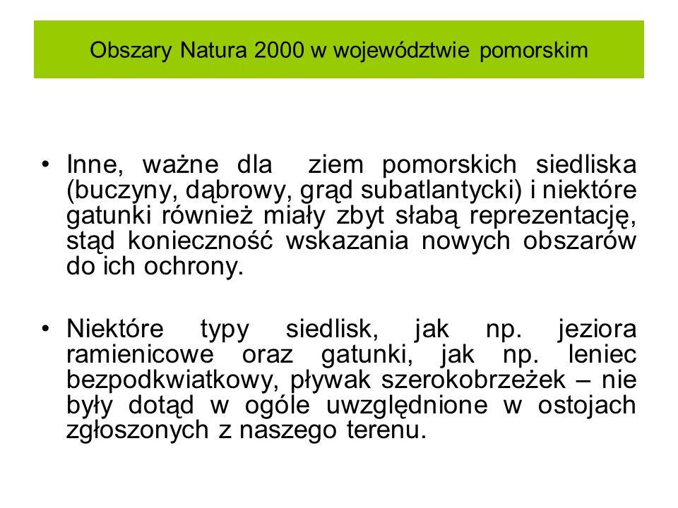 Obszary Natura 2000 w województwie pomorskim Inne, ważne dla ziem pomorskich siedliska (buczyny, dąbrowy, grąd subatlantycki) i niektóre gatunki równi