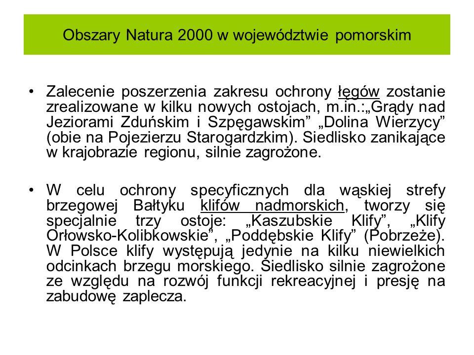 Obszary Natura 2000 w województwie pomorskim Zalecenie poszerzenia zakresu ochrony łęgów zostanie zrealizowane w kilku nowych ostojach, m.in.:Grądy na
