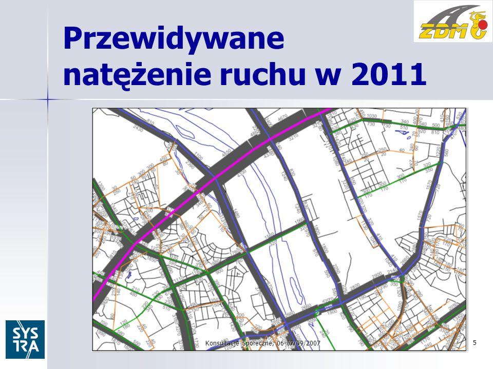 Przewidywane natężenie ruchu w 2011 Konsultacje Społeczne, 06-07/09/2007 5