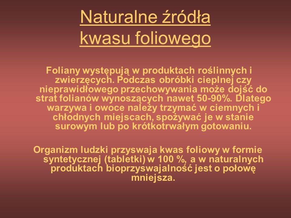 Co to jest kwas foliowy? Kwas foliowy (folacyna) należy do rozpuszczalnych w wodzie witamin z grupy B. W produktach spożywczych występuje w postaci fo