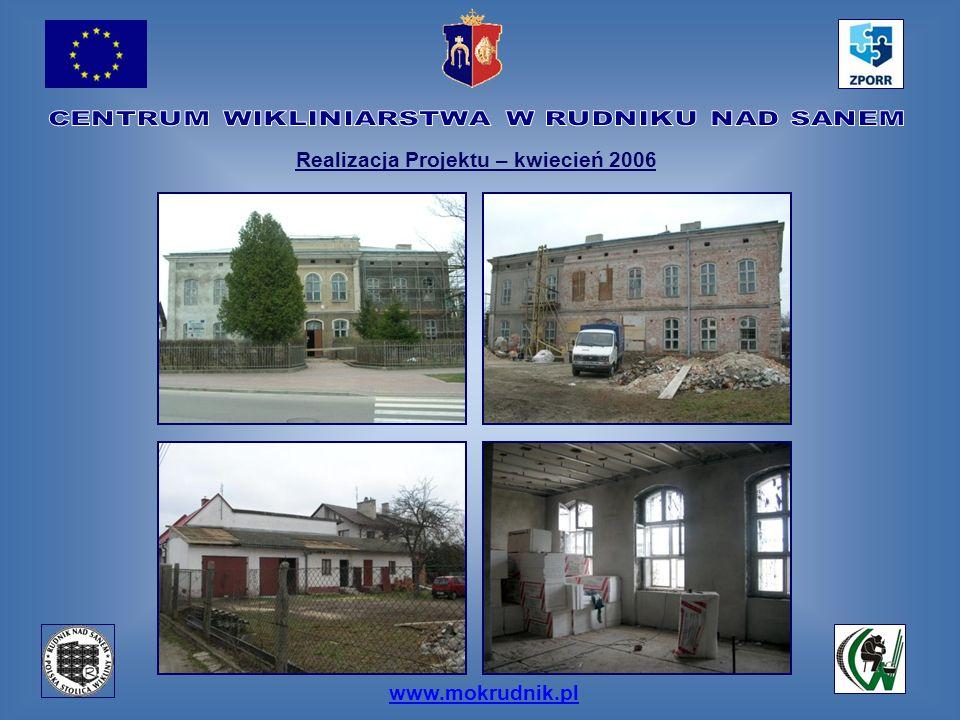 www.mokrudnik.pl Realizacja Projektu – kwiecień 2006