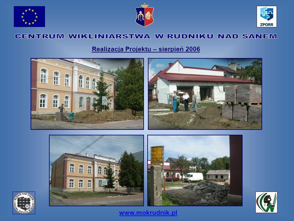 www.mokrudnik.pl Realizacja Projektu – sierpień 2006