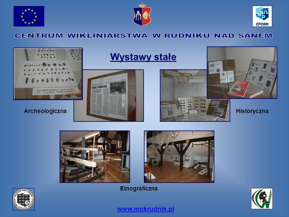 Wystawy stałe www.mokrudnik.pl ArcheologicznaHistoryczna Etnograficzna