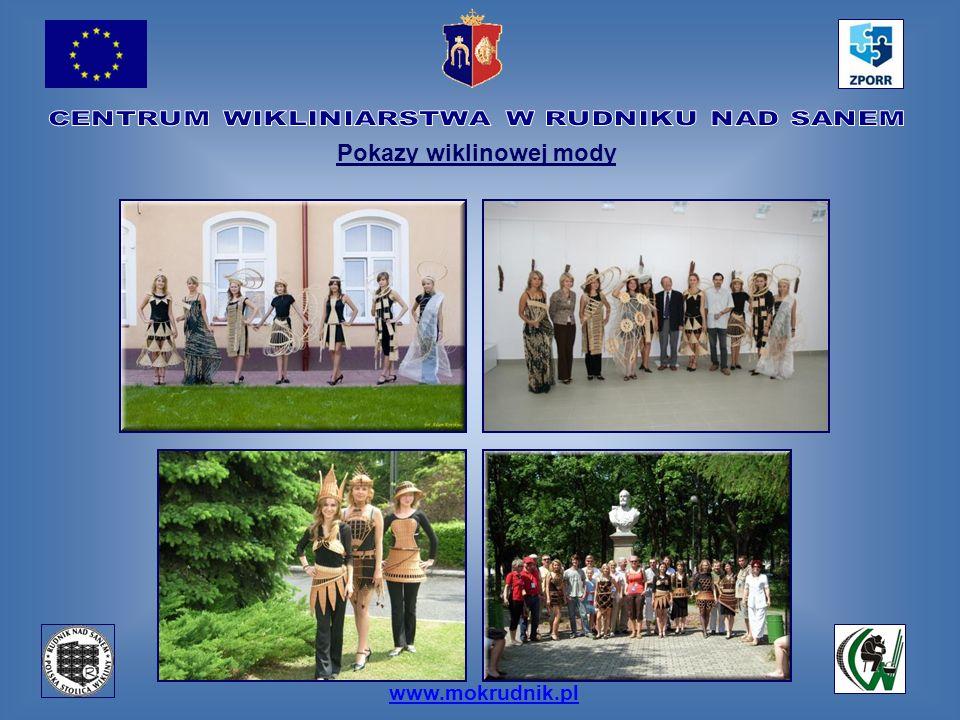 www.mokrudnik.pl Pokazy wiklinowej mody
