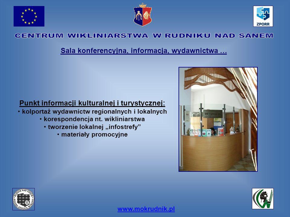www.mokrudnik.pl Sala konferencyjna, informacja, wydawnictwa … Punkt informacji kulturalnej i turystycznej: kolportaż wydawnictw regionalnych i lokaln