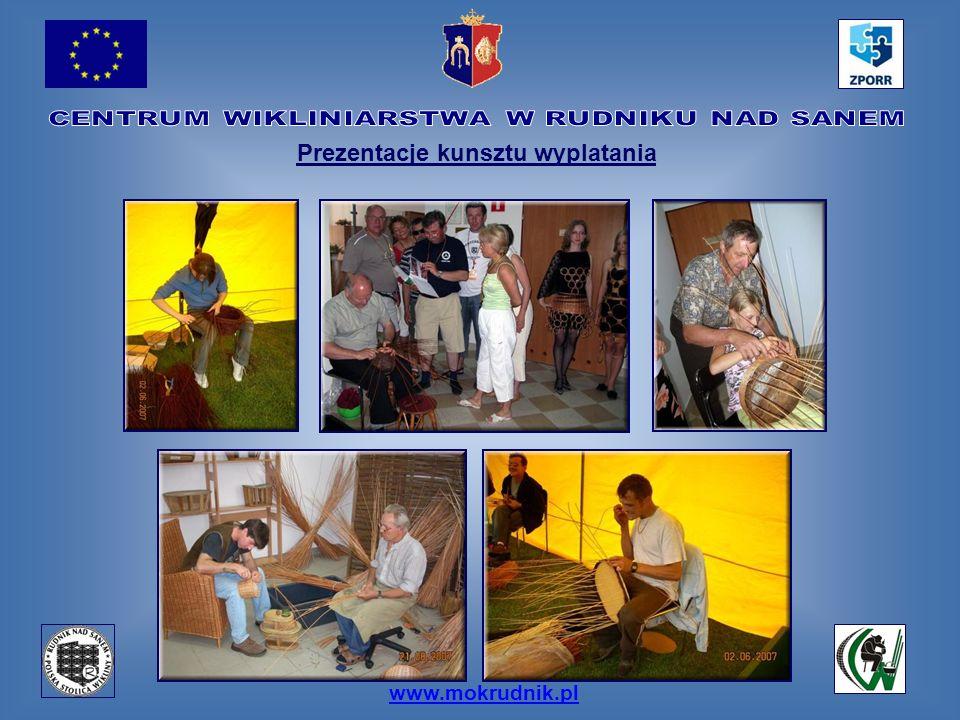 www.mokrudnik.pl Prezentacje kunsztu wyplatania