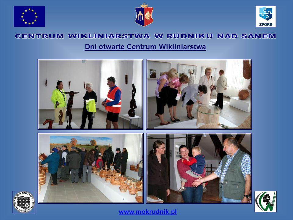 www.mokrudnik.pl Dni otwarte Centrum Wikliniarstwa