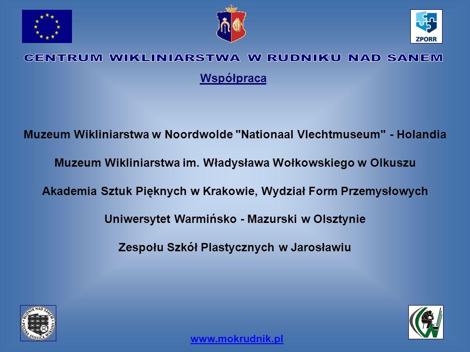 www.mokrudnik.pl Współpraca Muzeum Wikliniarstwa w Noordwolde
