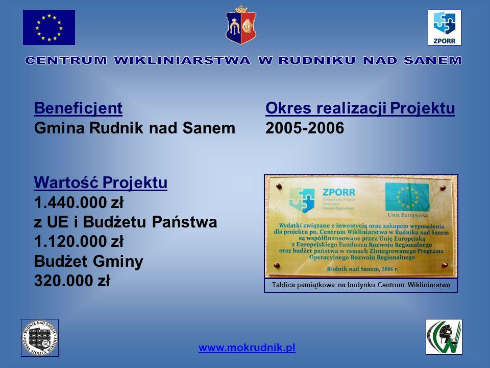 www.mokrudnik.pl Beneficjent Gmina Rudnik nad Sanem Okres realizacji Projektu 2005-2006 Wartość Projektu 1.440.000 zł z UE i Budżetu Państwa 1.120.000