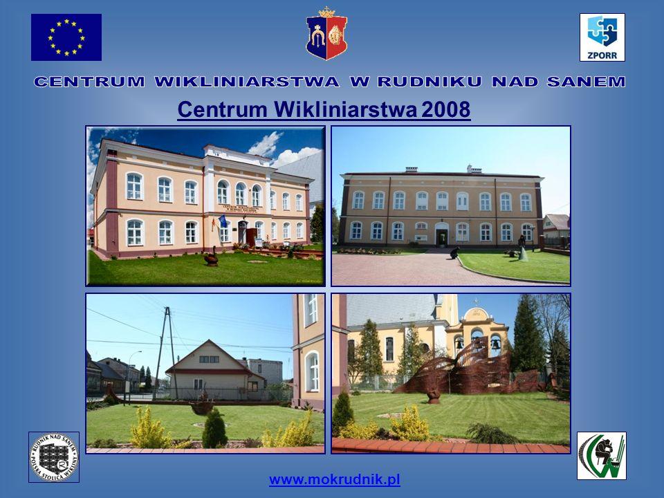 www.mokrudnik.pl Centrum Wikliniarstwa 2008