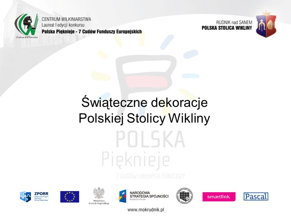 Świąteczne dekoracje Polskiej Stolicy Wikliny