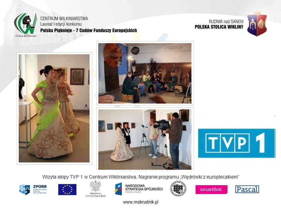 Wizyta ekipy TVP 1 w Centrum Wikliniarstwa. Nagranie programu Wędrówki z europlecakiem