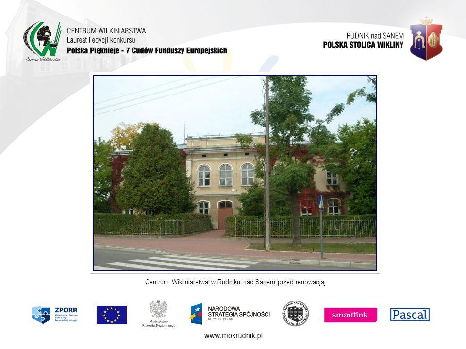 Centrum Wikliniarstwa w Rudniku nad Sanem przed renowacją