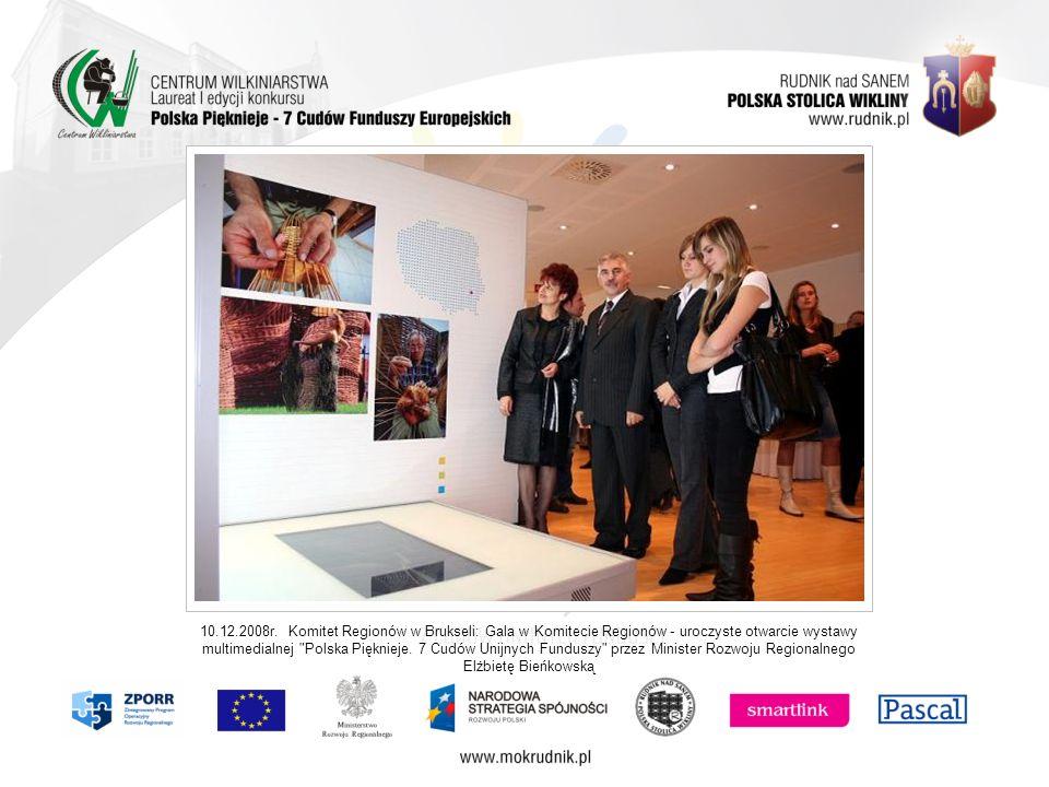 10.12.2008r. Komitet Regionów w Brukseli: Gala w Komitecie Regionów - uroczyste otwarcie wystawy multimedialnej