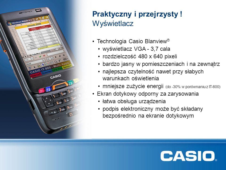 Technologia Casio Blanview ® Praktyczny i przejrzysty ! mniejsze zużycie energii (do -30% w porównaniu z IT-600) Wyświetlacz wyświetlacz VGA - 3,7 cal