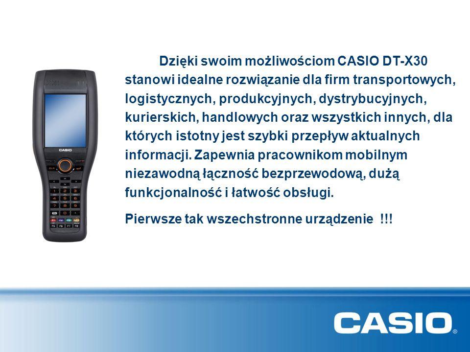 Dzięki swoim możliwościom CASIO DT-X30 stanowi idealne rozwiązanie dla firm transportowych, logistycznych, produkcyjnych, dystrybucyjnych, kurierskich