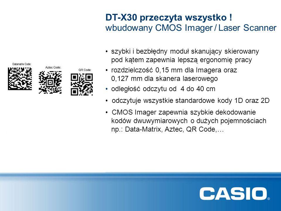 szybki i bezbłędny moduł skanujący skierowany pod kątem zapewnia lepszą ergonomię pracy DT-X30 przeczyta wszystko ! rozdzielczość 0,15 mm dla Imagera