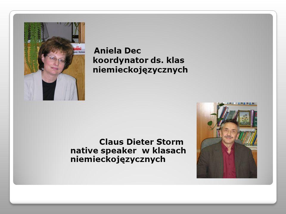Aniela Dec koordynator ds. klas niemieckojęzycznych Claus Dieter Storm native speaker w klasach niemieckojęzycznych