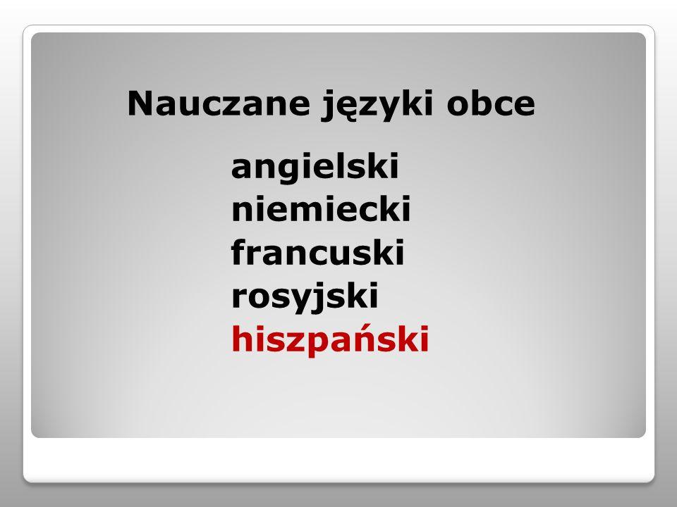 Nauczane języki obce angielski niemiecki francuski rosyjski hiszpański