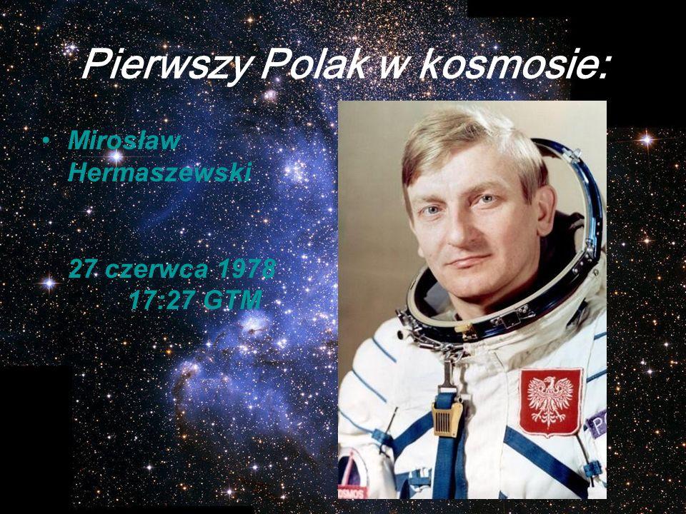 Pierwszy Polak w kosmosie: Mirosław Hermaszewski 27 czerwca 1978 17:27 GTM