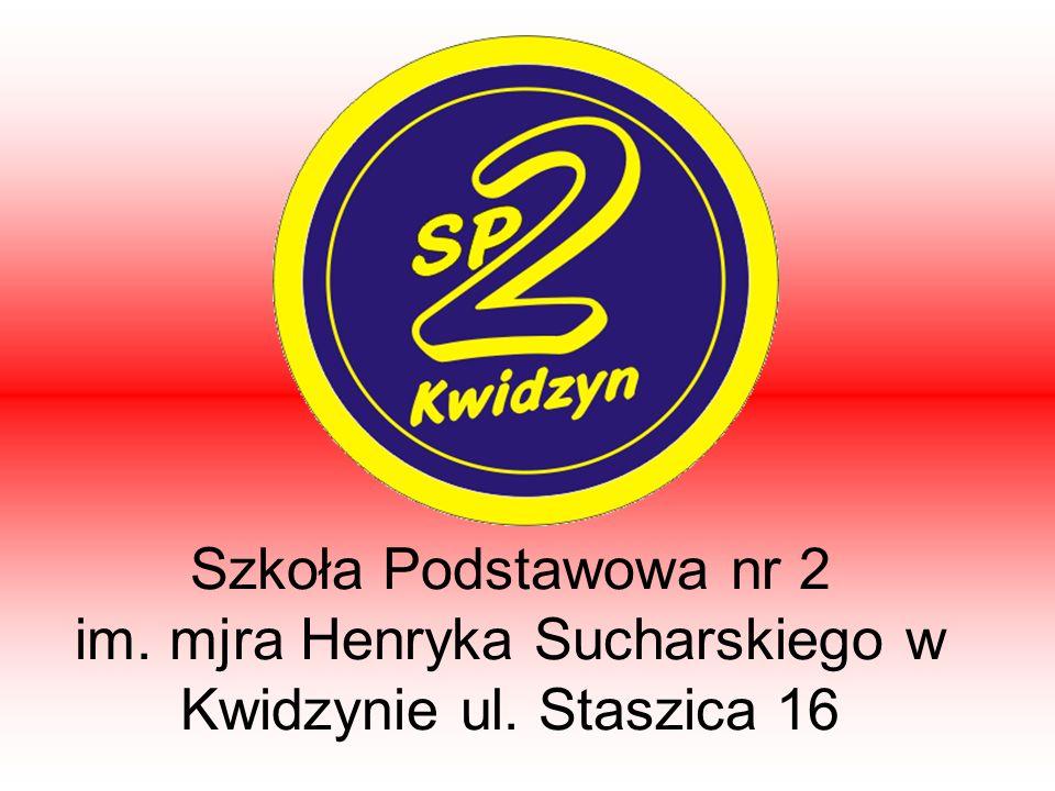 Szkoła Podstawowa nr 2 im. mjra Henryka Sucharskiego w Kwidzynie ul. Staszica 16