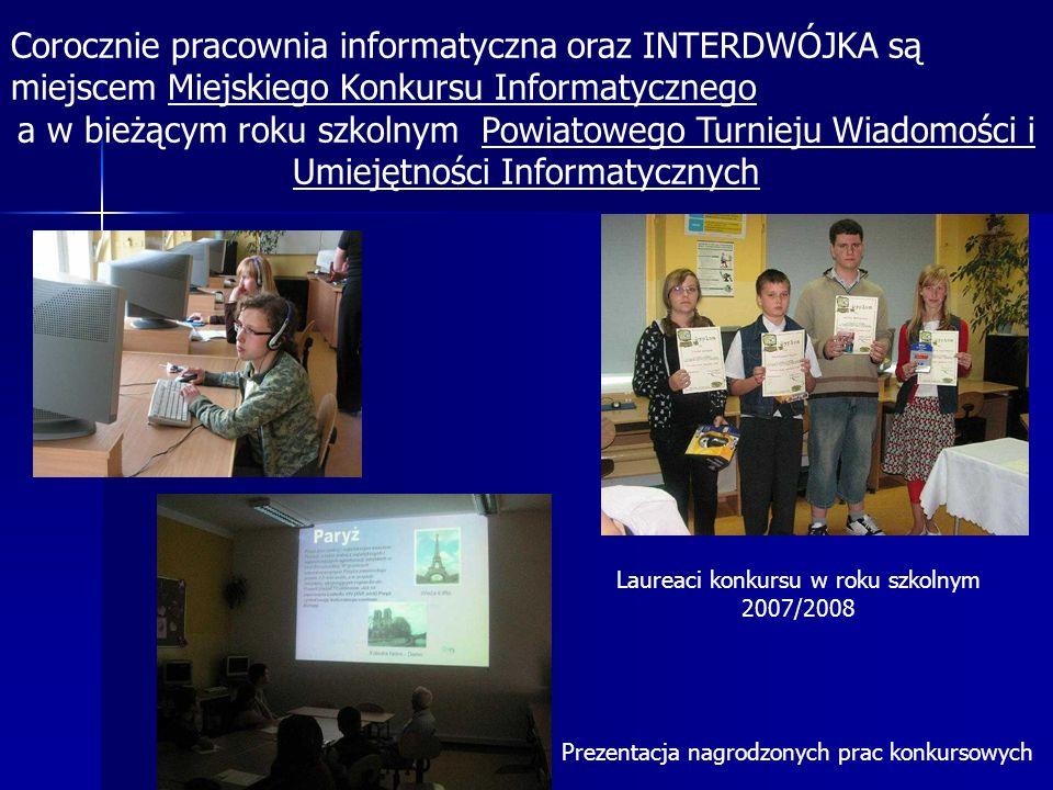 Corocznie pracownia informatyczna oraz INTERDWÓJKA są miejscem Miejskiego Konkursu Informatycznego a w bieżącym roku szkolnym Powiatowego Turnieju Wia