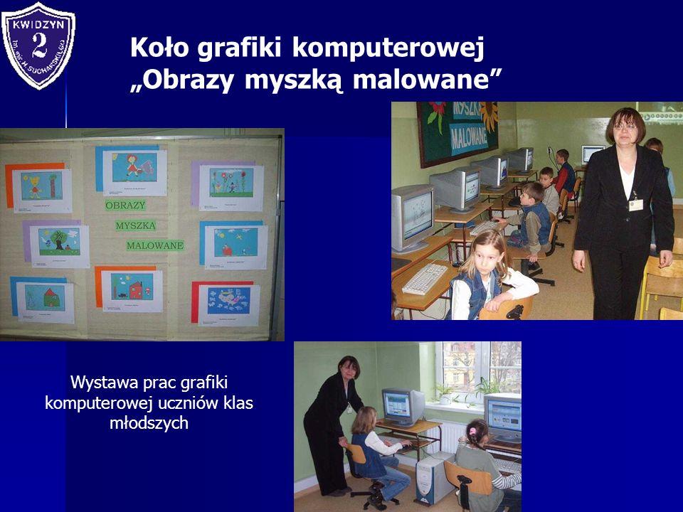 Koło grafiki komputerowej Obrazy myszką malowane Wystawa prac grafiki komputerowej uczniów klas młodszych