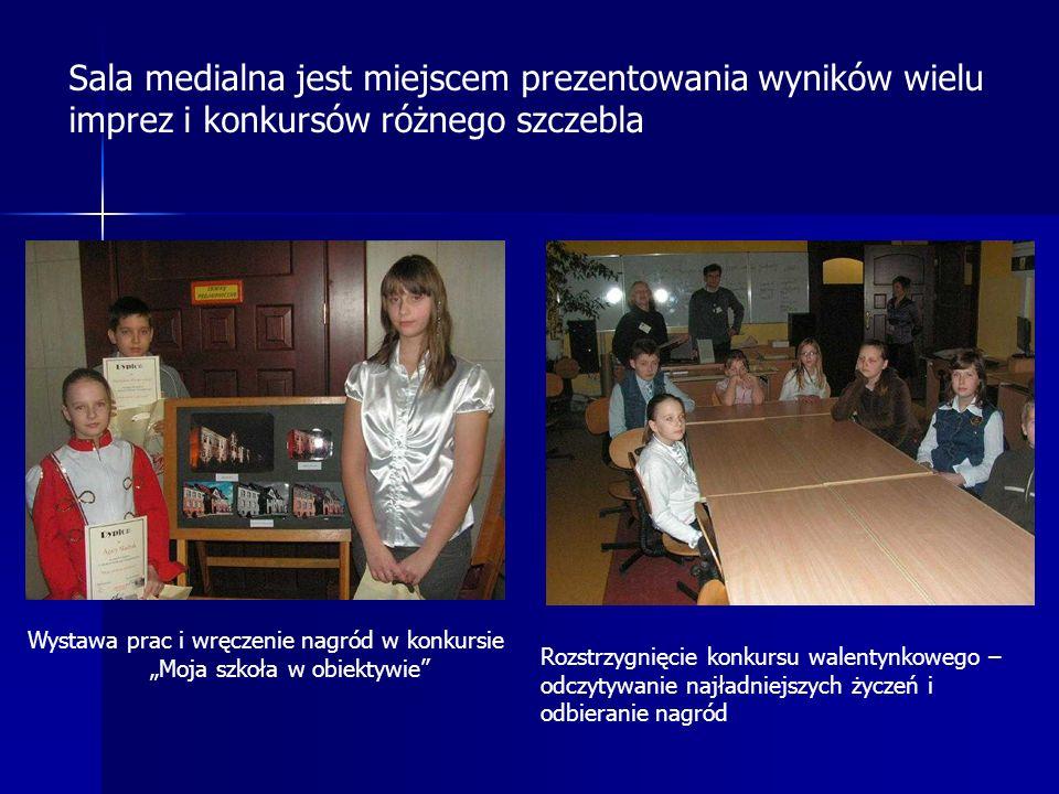 Sala medialna jest miejscem prezentowania wyników wielu imprez i konkursów różnego szczebla Wystawa prac i wręczenie nagród w konkursie Moja szkoła w
