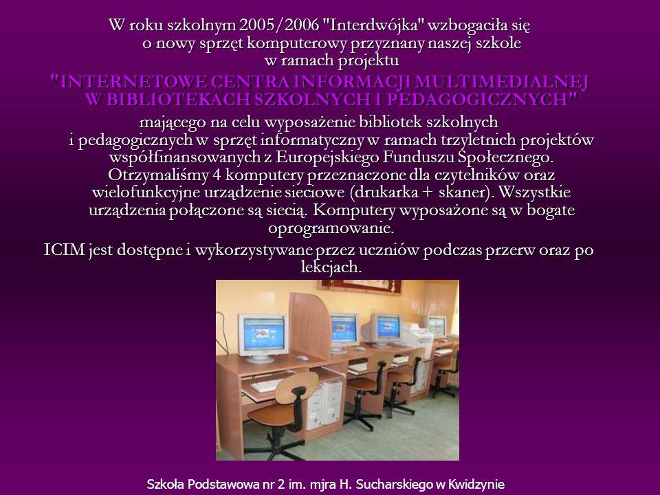 W roku szkolnym 2005/2006